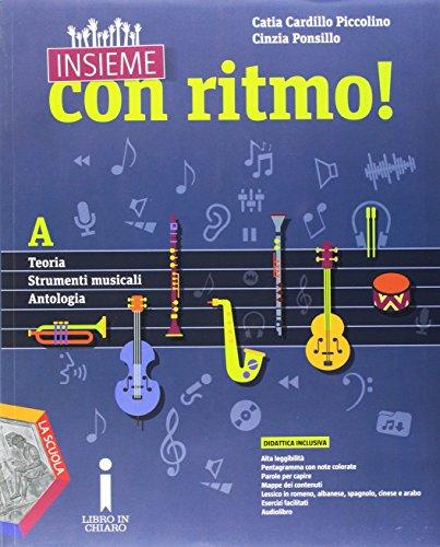 Insieme con ritmo! Vol. A. Teoria-Stumenti musicali-Antologia e DVD. Per la Scuola media. Con CD Audio. Con e-book. Con espansione online