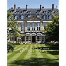 The British Ambassador's Residence in Paris by Tim Knox (2011-10-04)