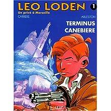 Léo Loden, Tome 1 : Terminus Canebière