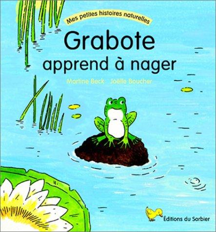 Grabote apprend à nager - Sélection du Comité des mamans Rentrée 2002 (3-6 ans)