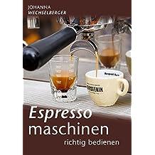 Espressomaschinen richtig bedienen
