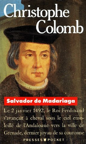 Christophe Colomb par Salvador de Madariaga