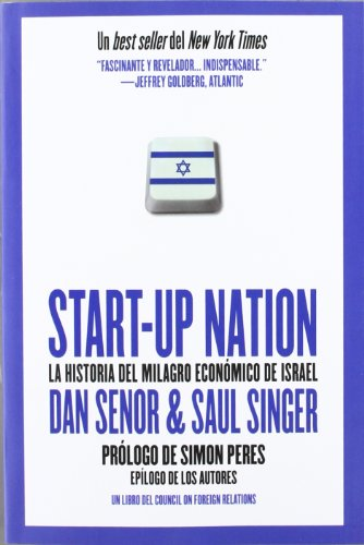 Start up nation - la historia del milagro economico de Israel