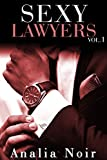 sexy lawyers vol 1 roman adulte ?rotique suspense thriller bad boy alpha male milliardaires