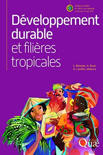 Dveloppement durable et filires tropicales