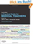 Practical Guide for Medical Teachers