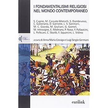 I Fondamentalismi Religiosi Nel Mondo Contemporaneo
