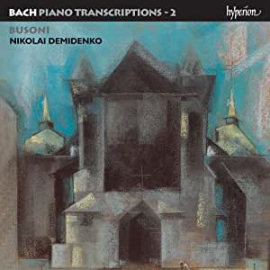 Johann Sebastian Bach: Klaviertranskriptionen, Vol.2 - Ferruccio Busoni