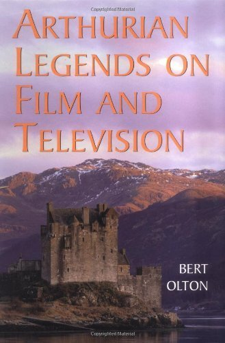 Arthurian Legends on Film and Television by Bert Olton (2000-04-01)