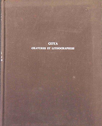 Enrique Lafuente Ferrari,... Goya, gravures et lithographies : Oeuvre complète. Traduit de l'espagnol par Yanette Delétang-Tardif par Enrique Lafuente Ferrari