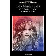 Les Misérables Volume One: 1 (Wordsworth Classics)