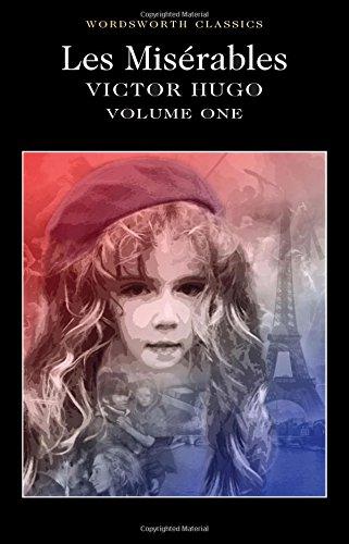1: Les Misérables Volume One (Wordsworth Classics)