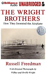 The Wright Brothers: How They Invented the Airplane by Russell Freedman (2010-07-15)