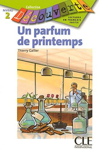 Un parfum de printemps -Niveau 2 - Lecture Dcouverte - Livre
