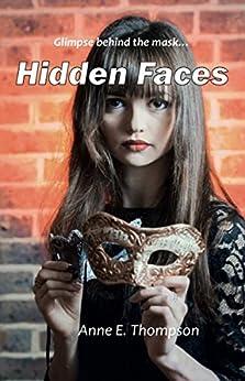 Hidden Faces by [Thompson, Anne E]