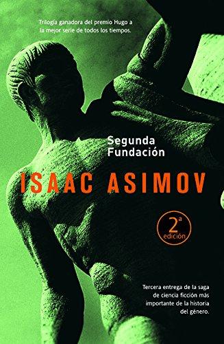 Segunda fundación (Solaris ficción) por Isaac Asimov