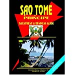 [(Sao Tome and Principe Investment and Business Guide )] [Author: Usa Ibp] [Jan-2004] - Usa Ibp