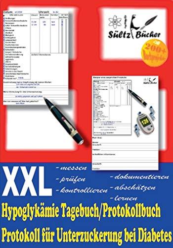 Hypoglykämie Tagebuch/Protokollbuch XXL Protokoll für Unterzuckerung bei Diabetes