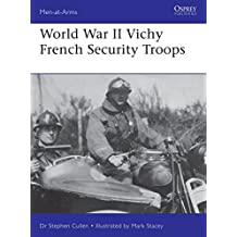 MEN AT ARMS     WWII VICHY FRE (Men-At-Arms (Osprey))