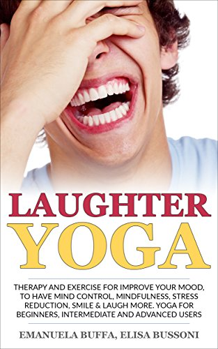 At school of LAUGHTER YOGA: Therapy and exercise for improve ...
