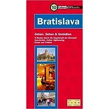 Bratislava: Gehen, sehen und geniessen. 5 Routen durch die Hauptstadt der  Slowakei. Geschichte, Kultur, Sightseeing, Essen und Trinken