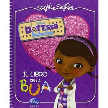 Il Libro Della Bua. Dott.ssa Peluche
