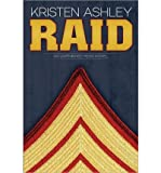 [(Raid: An Unfinished Hero Novel)] [by: Kristen Ashley]