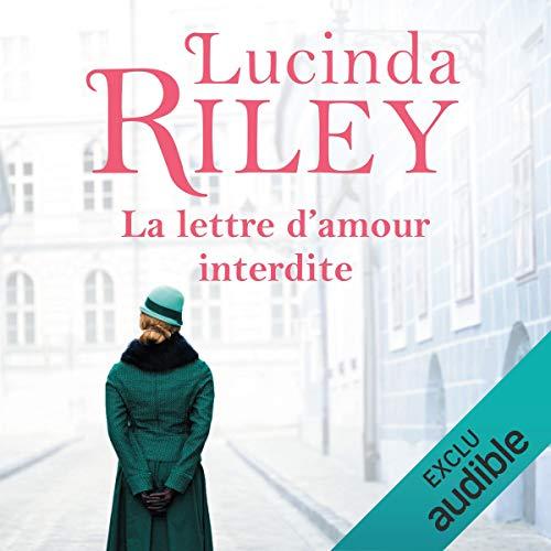La lettre d'amour interdite par Lucinda Riley