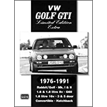 VW Golf GTi Limited Edition Extra 1976-1991 (Brooklands Books Road Test Series)