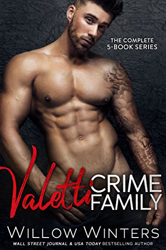 valetti-crime-family-the-complete-collection-of-bad-boy-mafia-romances-english-edition