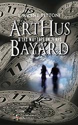 Arthus Bayard et les maîtres du temps : Penicillium notatum