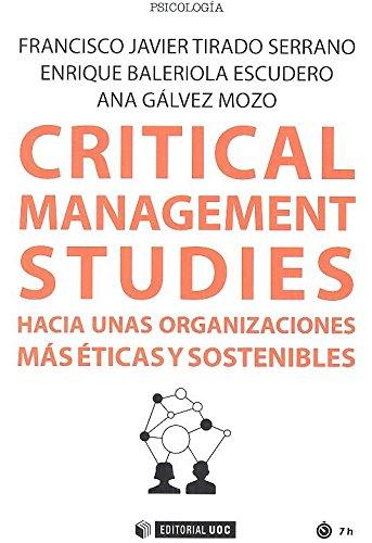 Critical management studies.Hacia unas organizaciones más éticas y sostenibles (Manuales) por Aa.Vv.