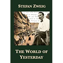 The World of Yesterday (English Edition)
