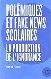 Polémiques et fake news