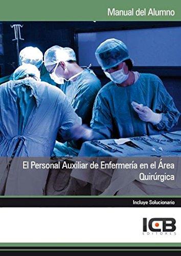 El Personal Auxiliar de Enfermería en el Área Quirúrgica