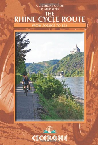 The Rhine Cycle Route: From source to sea (Cicerone Cycle Guides) por Mike Wells