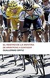 Image de El rastro de la mentira (Colección Endebate): De Armstrong a Contador