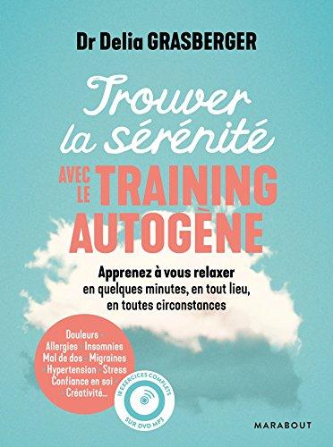 Trouver la sérénité avec le training autogène par