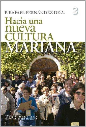Hacia una nueva cultura Mariana