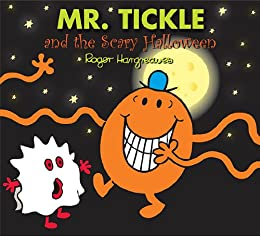 Mr. Tickle and the Scary Halloween (Mr. Men and Little Miss) by [Hargreaves, Roger]