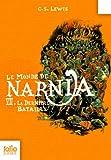 """Afficher """"Le Monde Narnia n° 7 La dernière bataille"""""""