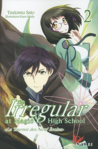 The Irregular at Magic High School - tome 2 (02)