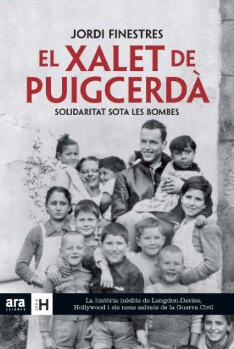 El xalet de Puigcerdà: solidaritat sota les bombes por Jordi Finestres Martínez