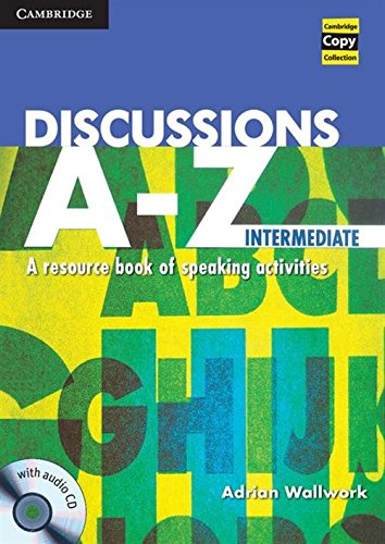Discussions A-Z Intermediate Book and Audio CD (Cambridge Copy Collection)