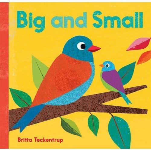Big and Small by Britta Teckentrup (Illustrator) (1-Oct-2013) Hardcover