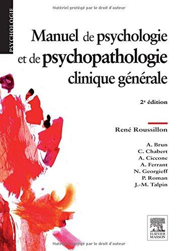 Manuel de psychologie et de psychopathologie clinique gnrale