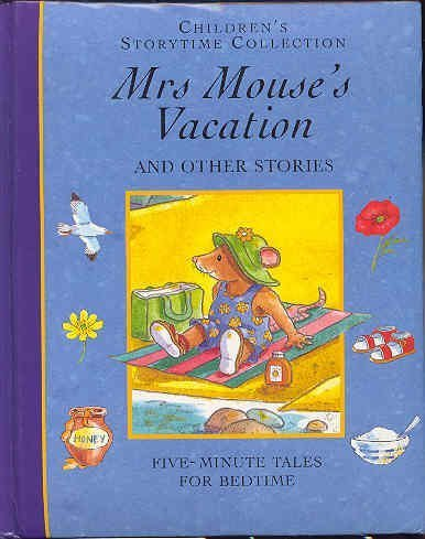 Mrs Mouses Vacation and Other Stories by Dempsey Parr (1999-05-04)
