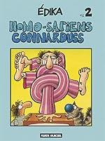 Homo-sapiens connarduss, numéro 2 de Edika
