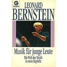 Musik für junge Leute. Die Welt der Musik in neun Kapiteln.