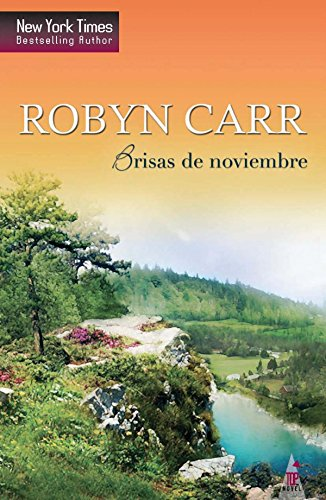 Brisas de noviembre: Virgin river (8) (Top Novel) por Robyn Carr